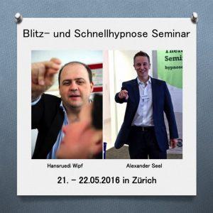 Blitzhypnose Seminar Zuerich Mai 2016