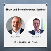 Seminar Blitzhypnose und schnelle Hypnosetechniken Zürich - Alexander Seel Hypnose