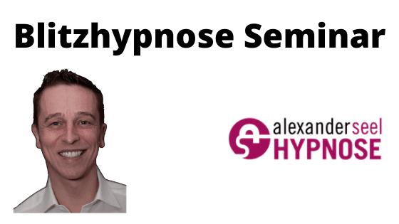 Bitzhypnose Seminar Alexander Seel Hypnose