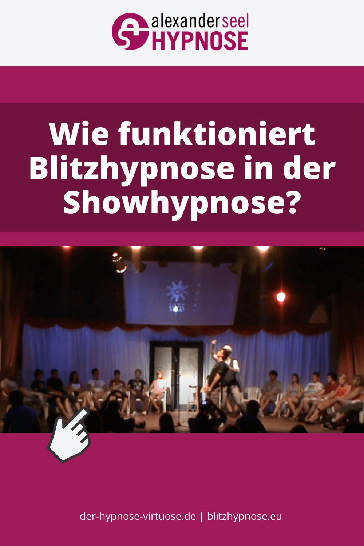 Blitzhypnose in der Showhypnose - Alexander Seel Pinterest Pin