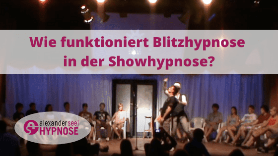 Blitzhypnose in der Showhypnose