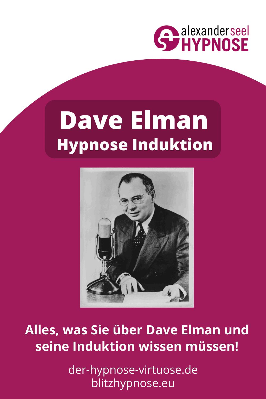 Dave Elman Hypnose Induktion