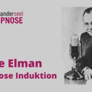 Dave Elman Induktion Anleitung Hypnose Induktion lernen