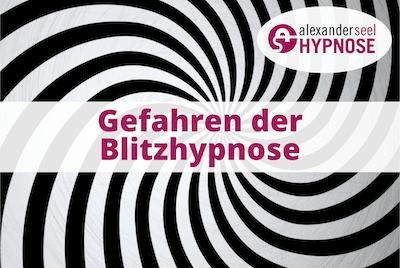 Gefahren Blitzhypnose Gefahren