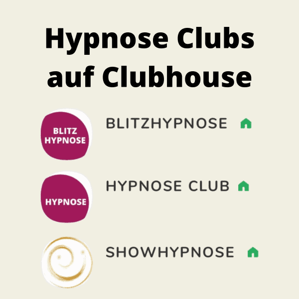 Hypnose Clubs auf Clubhouse - Blitzhypnose - Showhypnose