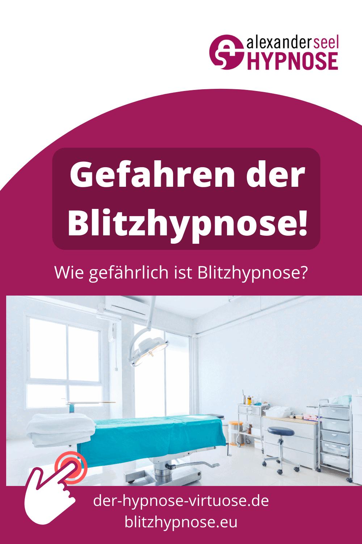 Blitzhypnose Gefahren - Wie gefährlich ist Blitzhypnose