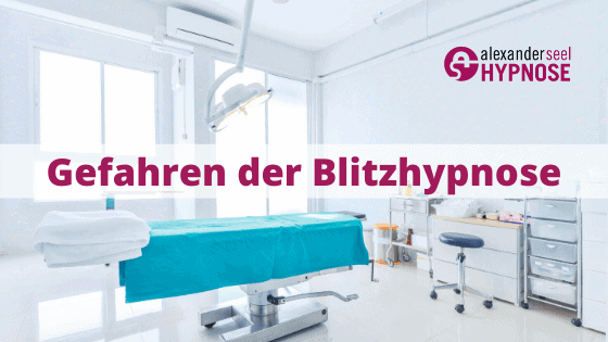 Gefahren der Blitzhypnose Gefahren Blitzhypnose